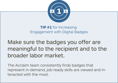 Tip #1 for increasing engagement with digital badges